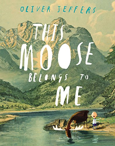 This Moose Belongs to Me (English Edition)