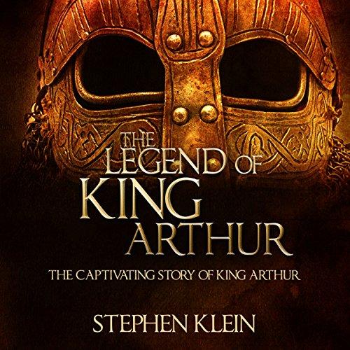 The Legend of King Arthur audiobook cover art