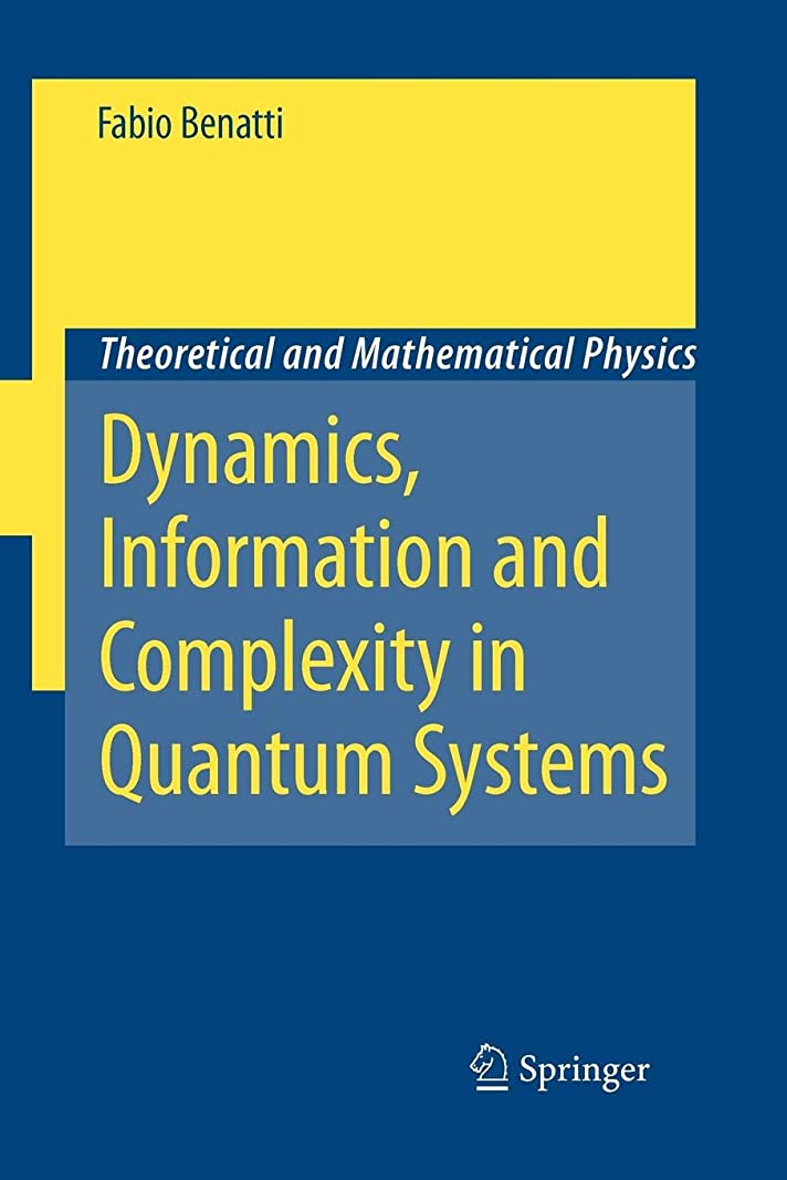無一文学部長ラケットDynamics, Information and Complexity in Quantum Systems (Theoretical and Mathematical Physics)