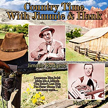 Country Time With Jimmie & Hank