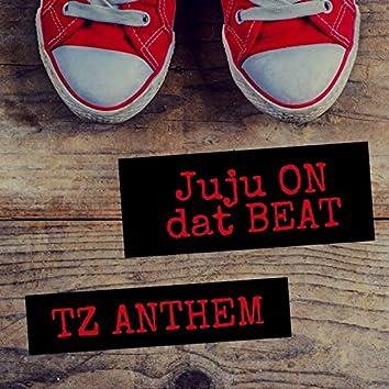 JuJu On Dat Beat (TZ Anthem)