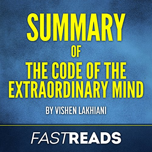 Summary of Code of the Extraordinary Mind: by Vishen Lakhiani Titelbild