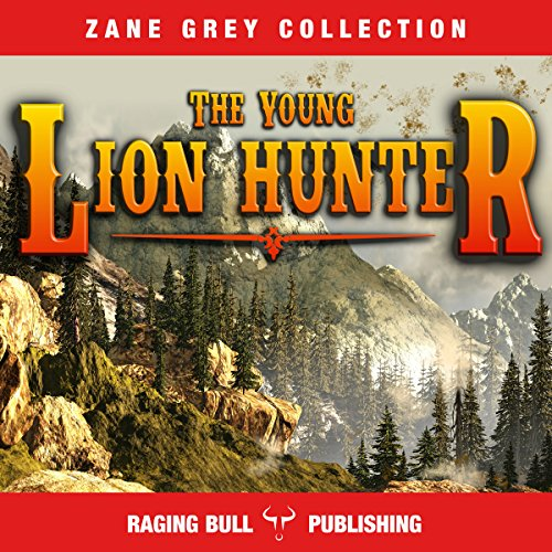 The Young Lion Hunter (Annotated) audiobook cover art