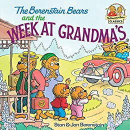 The Berenstain Bears and the Week at Grandma's (Berenstain First Time Chapter Books) by [Stan Berenstain, Jan Berenstain]