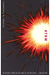 Atom: An Odyssey from the Big Bang to Life on Earth Paperback