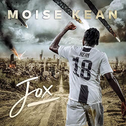 Moise Kean [Explicit]