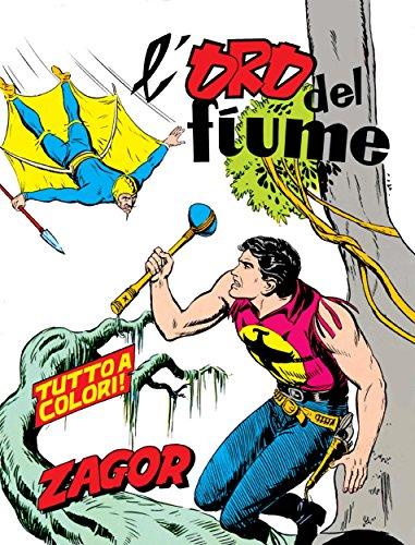 Zagor. L'oro del fiume: Zagor 003 a colori. L'oro del fiume (Zagor Edizione a colori Vol. 3) (Italian Edition)