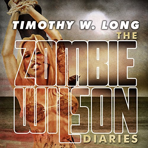The Zombie Wilson Diaries cover art