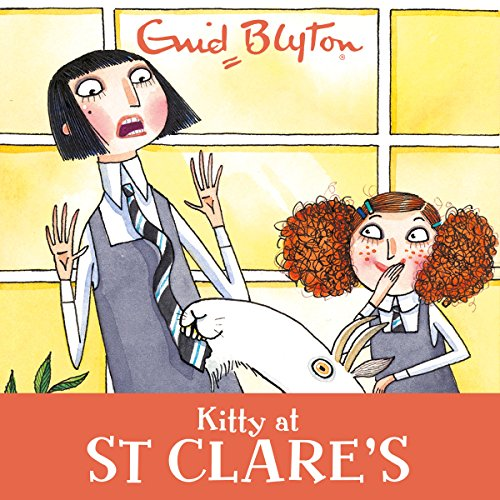 Kitty at St Clare's audiobook cover art