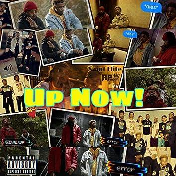 Up Now (feat. Saint Flite)