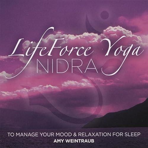 Lifeforce Yoga Nidra To Manage Your Mood de Amy Weintraub en ...