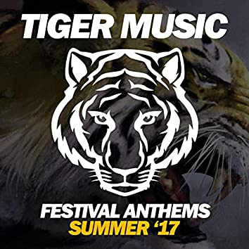Festival Anthems (Summer '17)