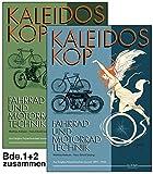 Kaleidoskop früher Fahrrad- und Motorradtechnik - Band 1 und 2: Vollständige Artikelsammlung aus Dinglers Polytechnischem Journal 1895-1908: Fahrrad- ... (Kaleidoskop früher Fahrzeugtechnik)
