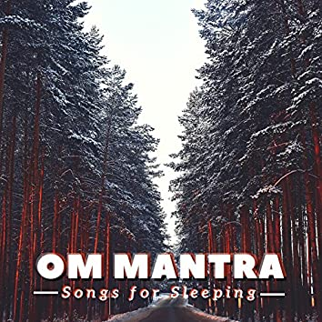 Om Mantra - Songs for Sleeping