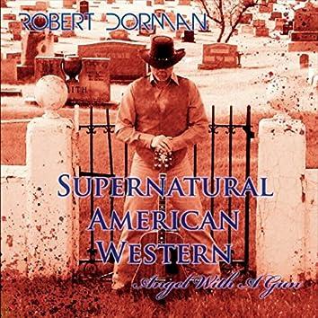 Supernatural American Western: Angel with a Gun