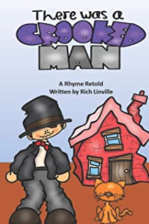 There Was a Crooked Man: A Rhyme Retold