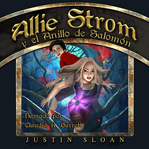 Allie Strom y el Anillo de Salomón [Allie Strom and the Ring of Salomon] audiobook cover art