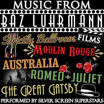 Music from Baz Luhrmann Films