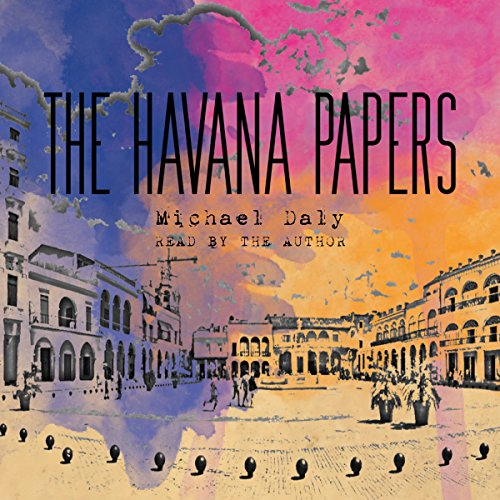 The Havana Papers audiobook cover art