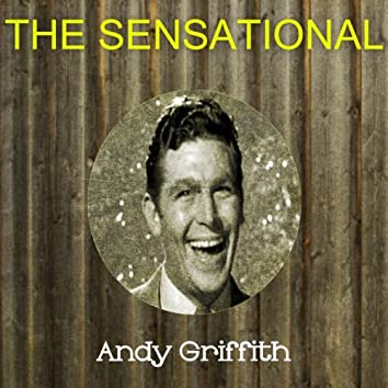The Sensational Andy Griffith