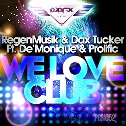 RegenMusik & Dax Tucker Ft. De'Monique & Prolific