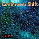 Continuum Shift