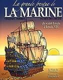 La grande fresque de la marine, Tome 1 - De Saint Louis à Louis XIV