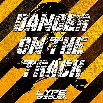 Danger on the Track