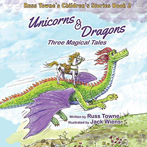 Russ Towne's Children's Stories, Book 2: Dragons and Unicorns audiobook cover art