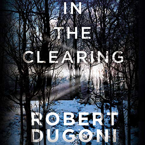 In the Clearing: Tracy Crosswhite, Book 3