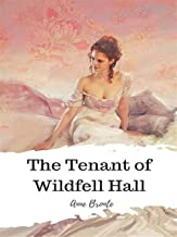 The Tenant of Wildfell Hall-Anne's Original Edition(Annotated)