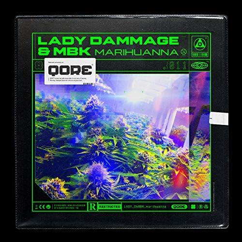 Lady Dammage & Mbk