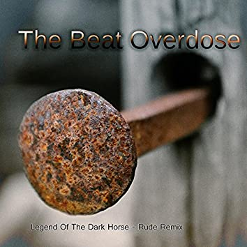 Legend of the Dark Horse (Rude Remix)