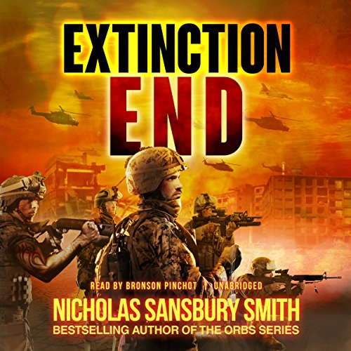 Extinction End     The Extinction Cycle, Book 5              By:                                                                                                                                 Nicholas Sansbury Smith                               Narrated by:                                                                                                                                 Bronson Pinchot                      Length: 12 hrs and 12 mins     1,138 ratings     Overall 4.7