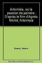 Artemisia, ou, La passion de peindre