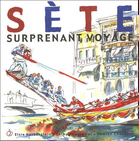 Sète: Surprenant voyage