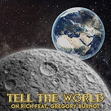 Tell the World (feat. Gregory Brunot)