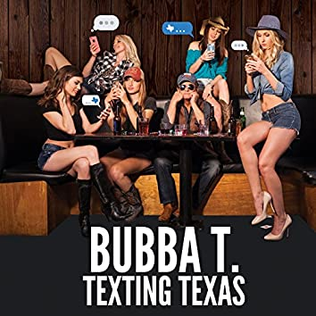 Texting Texas (Radio Edit)