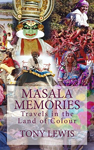 Masala Memories: Travels in the Land of Colour (English Edit