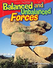 Teacher Created Materials - Science Readers: Content and Literacy: Balanced and Unbalanced Forces - Grade 3 - Guided Reading Level P