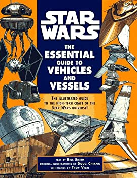 The Essential Guide to Vehicles and Vessels  Star Wars