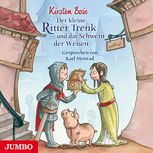 Der kleine Ritter Trenk und das Schwein der Weisen Titelbild