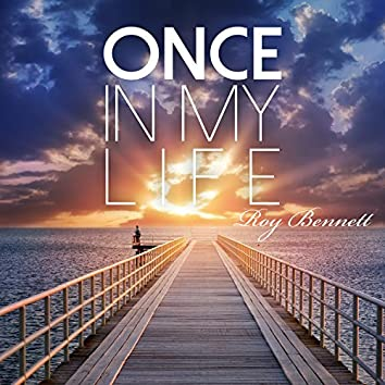 Once in My Life