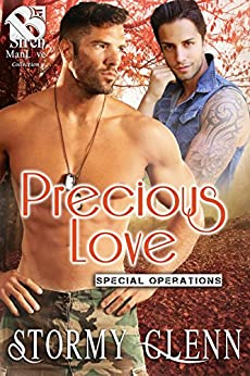 Precious Love [Special Operations 7] (Siren Publishing The Stormy Glenn ManLove Collection) by [Stormy Glenn]