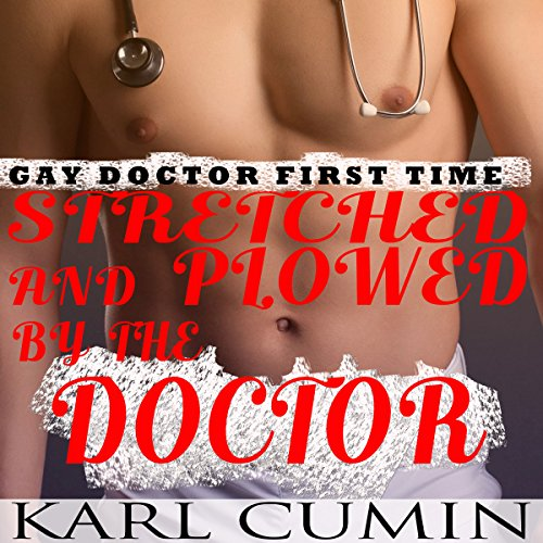 Gay Doctor First Time audiobook cover art