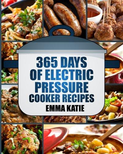 small Pressure Cooker: 365 days electric pressure cooker recipe (pressure cooker, pressure cooker …
