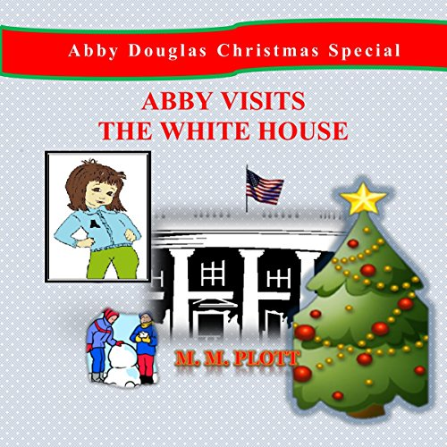 Couverture de Abby Visits the White House