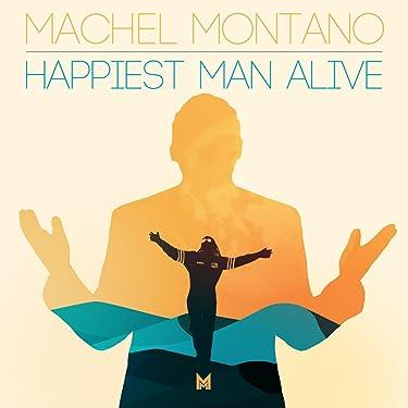 Happiest Man Alive