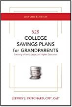 529 College Savings Plans for Grandparents - 2019-2020 Edition