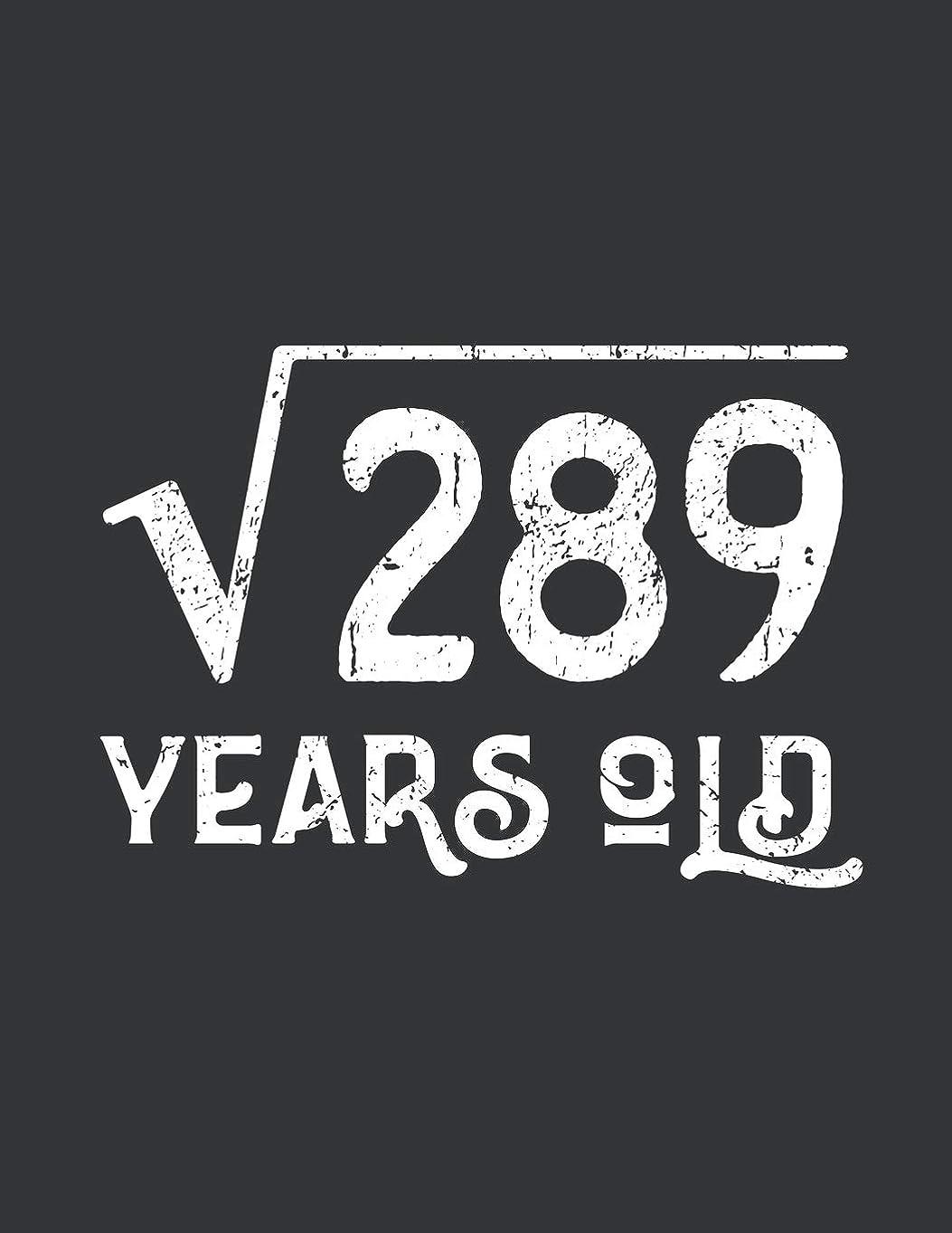 ナラーバー広々ロバNotebook: Square Root of 289: 17 Years Old 17th Birthday Journal & Doodle Diary; 120 Dot Grid Pages for Writing and Drawing - 8.5x11 in.